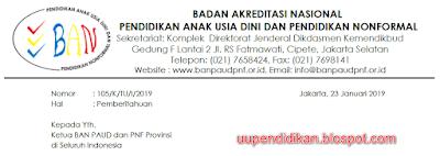Surat Pemberitahuan Penutupan Sementara Pendaftara Akreditasi Paud Dan PNF 2019