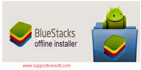 Bluestack Offline Installer New Version Free Download
