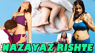 Watch Nazayaz Rishta Hot Hindi Movie Online