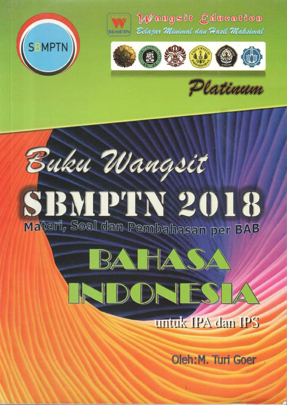 Buku Wangsit SBMPTN 2018 Bahasa Indonesia Untuk IPA dan IPS