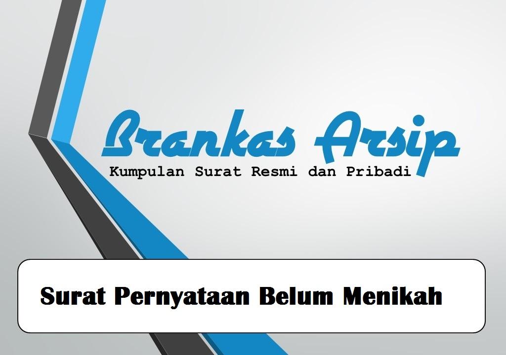 Contoh Surat Pernyataan Belum Menikah Brankas Arsip