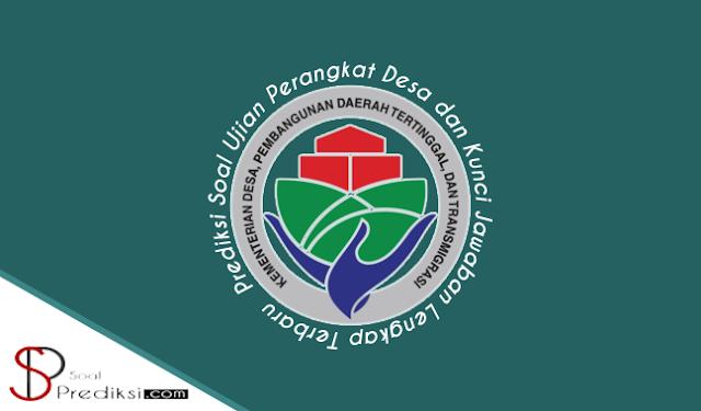 110 Prediksi Soal Perangkat Desa Terbaru 2019 dan Jawabannya (+PDF)