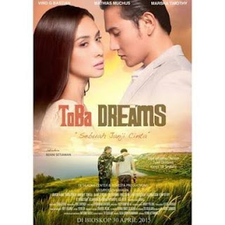 Download Film Toba Dream 2015 Full Movie Indonesia Full Gratis Google Drive