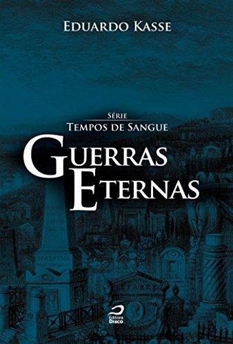 Guerras Eternas - Eduardo Kasse