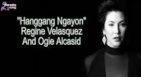 Hanggang Ngayon (Karaoke, Mp3, Minus One and Lyrics) By Regine Velasquez And Ogie Alcasid
