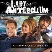 Lady Antebellum Lookin' For A Good Time Country Music Lyrics