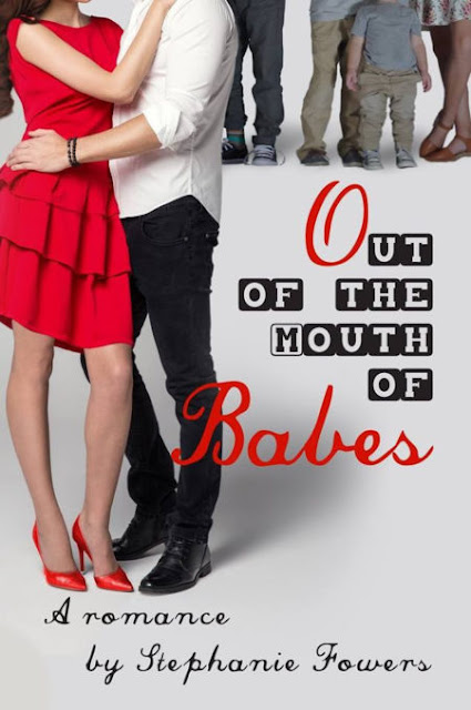 Out of the Mouth of Babes  by Stephanie Fowers