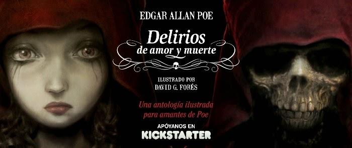 Delirios de amor y muerte - Edgar Allan Poe