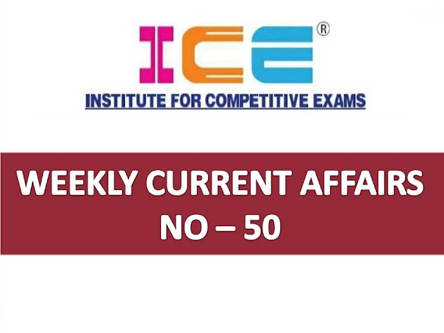 ICE Rajkot - ICE Magic Weekly Current Affairs Ank No - 50