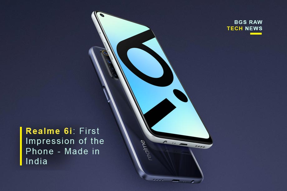 Realme 6i: First Impression of the Phone - Made in India