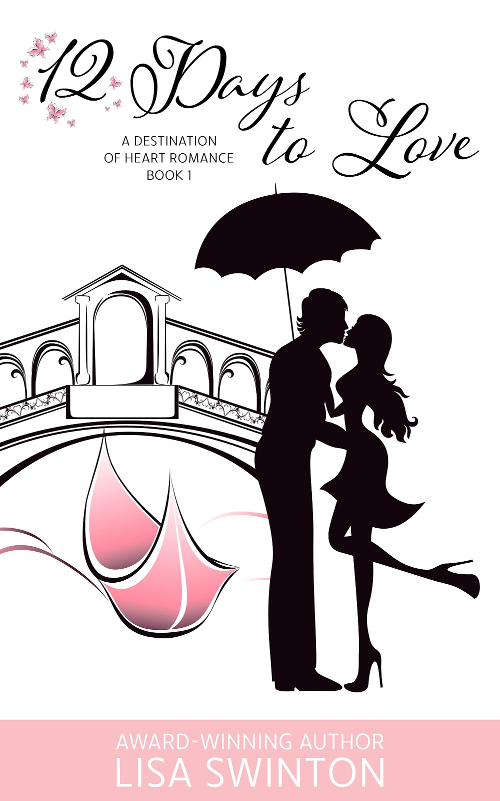 Purchase 12 Days to Love (A Destination of Heart Romance Book 1)