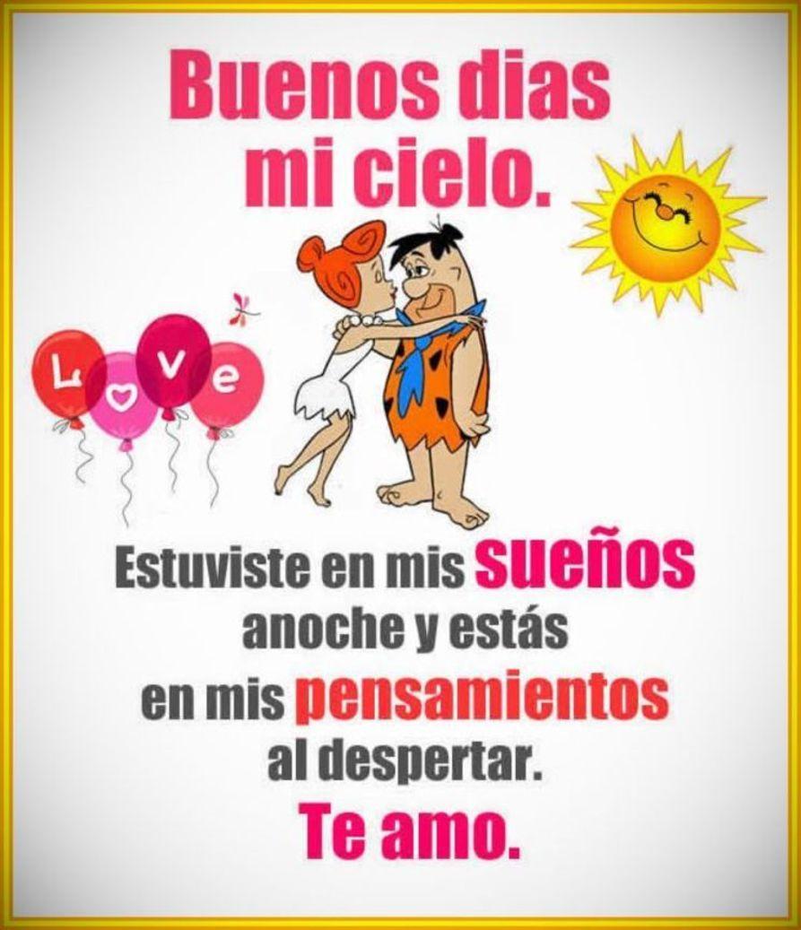 Buenos dias mi amor Frases Mensajes de amor Frases De Buenos Dias De