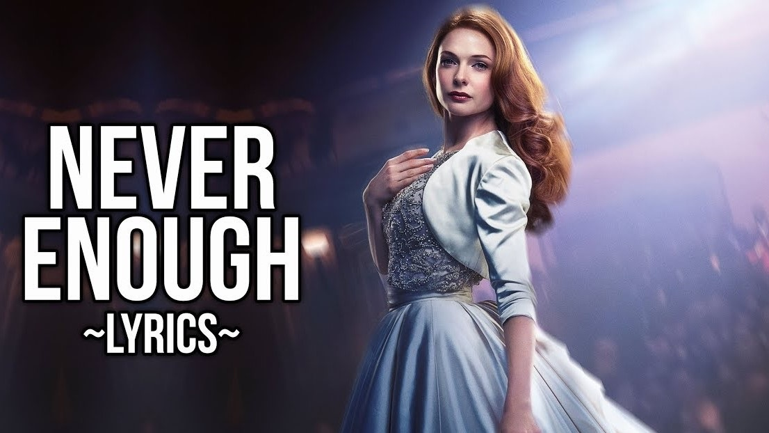 Loren Allred - Never Enough Lyrics - Album The Greatest Showman (Original Motion Picture Soundtrack)
