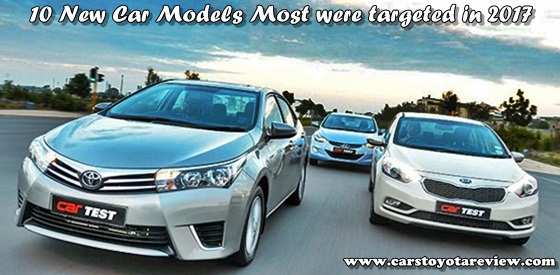 10 New Car Models Most were targeted in 2017