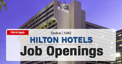 Hilton Hotel Jobs in Dubai
