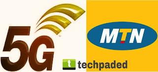 MTN 5G