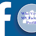 How to Check who Visited My Profile In Facebook