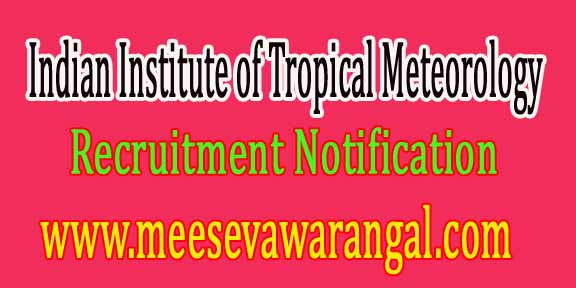Indian Institute of Tropical Meteorology IITM Pune Recruitment Notification 2016