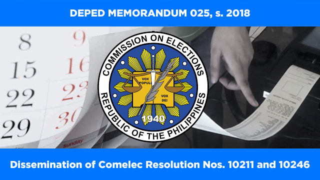 MEMO: Dissemination of Comelec Resolution Nos. 10211 and 10246
