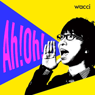 wacci - Ah!Oh! Lyrics 歌詞 with Romaji