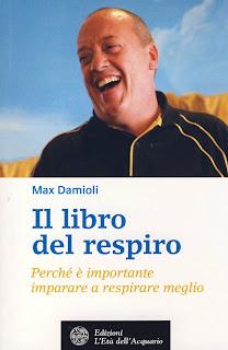 Il libro del respiro - Max Damioli (benessere personale)