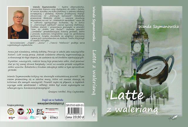 """Zapowiedź """"Latte z walerianą"""" Wanda Szymanowska"""
