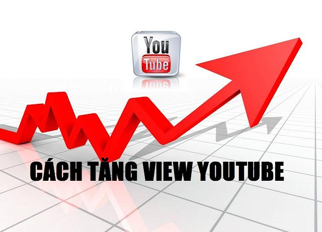 Cách tăng view youtube cho video