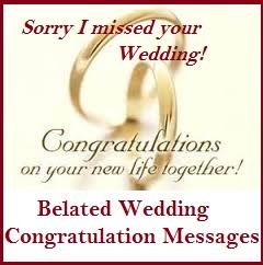 congratulation messages belated wedding congratulation messages