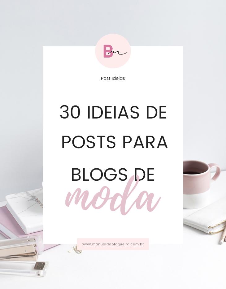 ideias de posts para blogs de moda