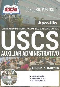 Apostila Concurso USCS SP 2016 - Universidade Municipal de São Caetano do Sul - USCS Auxiliar Administrativo I