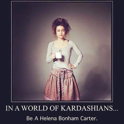 Helena Bonham Carter, Kardashians, In a world, meme
