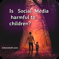 Is Social Media harmful to children