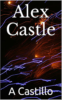 a castillo, a castillo author, castillo author, alex castle, alex castle short story, amazon short story, thriller short story