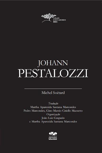 Johann Pestalozzi - Michel Soëtard