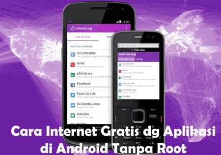 cara internet gratis tanpa pulsa kuota dengan aplikasi di android tanpa root
