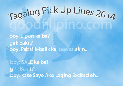 Tagalog Pick Up Lines 2014