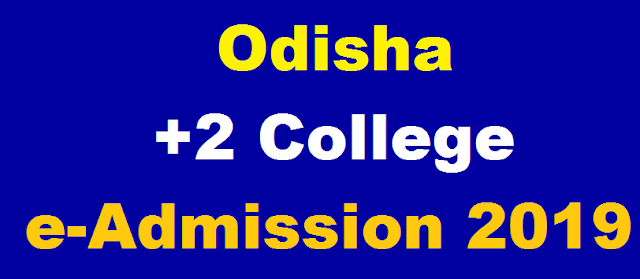 Odisha +2 College e-Admission 2019