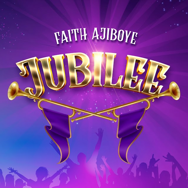 New Album: JUBILEE by Faith Ajiboye  [@faithajiboye]