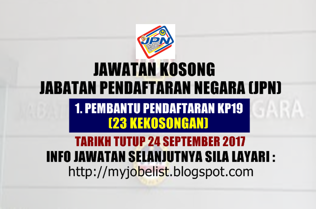 Jawatan Kosong di Jabatan Pendaftaran Negara (JPN) September 2017
