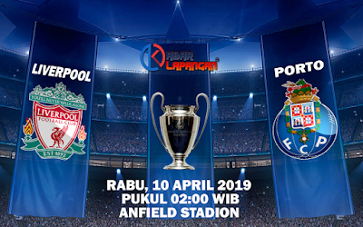 Prediksi Bola Liverpool vs Porto 10 April 2019