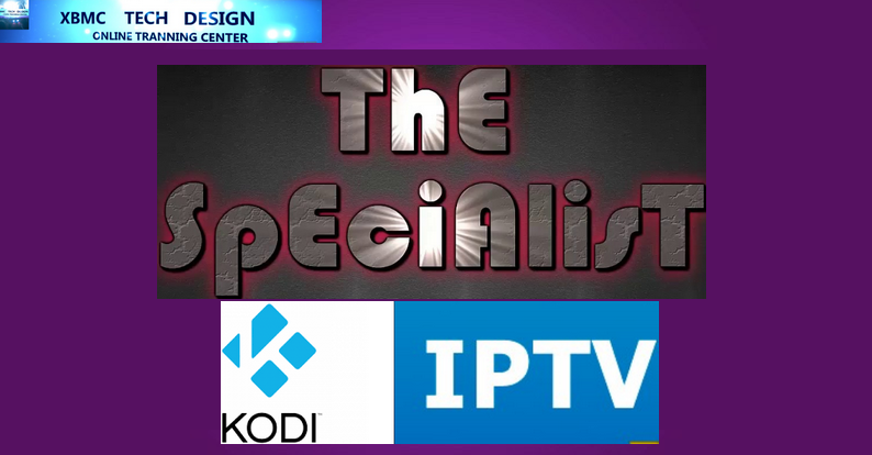 Download The Specialist Wizard IPTV for Live Tv Download The Specialist Wizard IPTV For IPTV-Kodi-XBMC