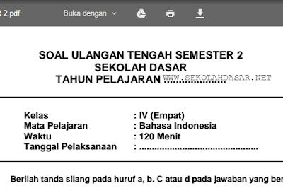Download soal UTS semester 2 untuk kelas 4 SD/MI mata pelajaran Bahasa Indonesia.