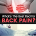 The Best Bed for Back Pain & Great Sleep
