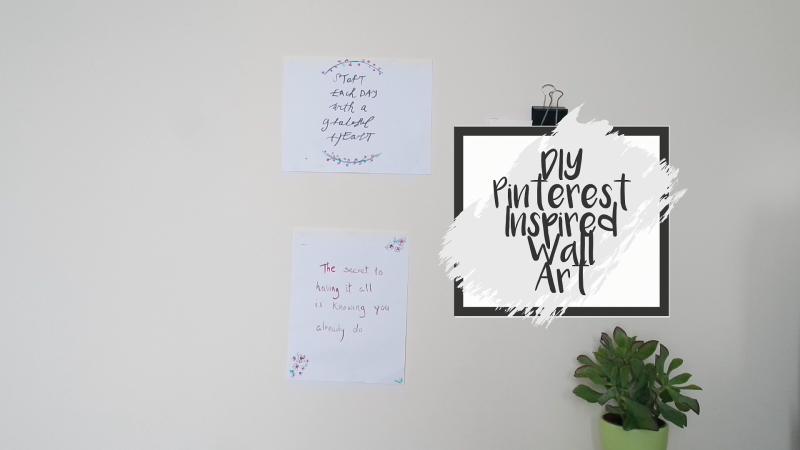 Inspirational DIY Pinterest Inspired Wall Art Quote Video