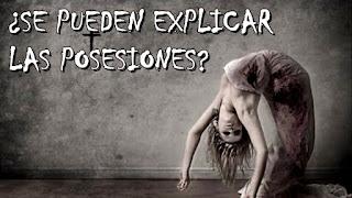 ¿Se pueden explicar las posesiones demoniacas?