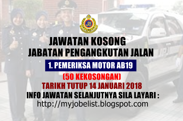 Jawatan Kosong Jabatan Pengangkutan Jalan Malaysia (JPJ) Januari  2018