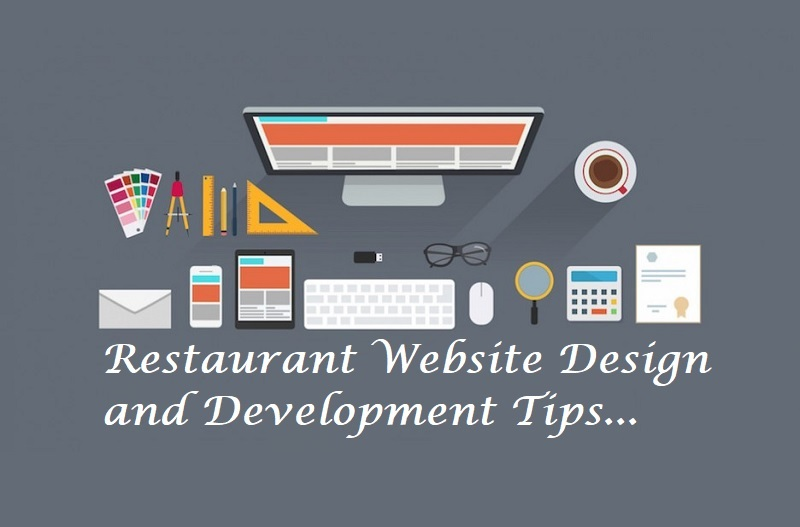 Restaurant Website Design and Development Tips