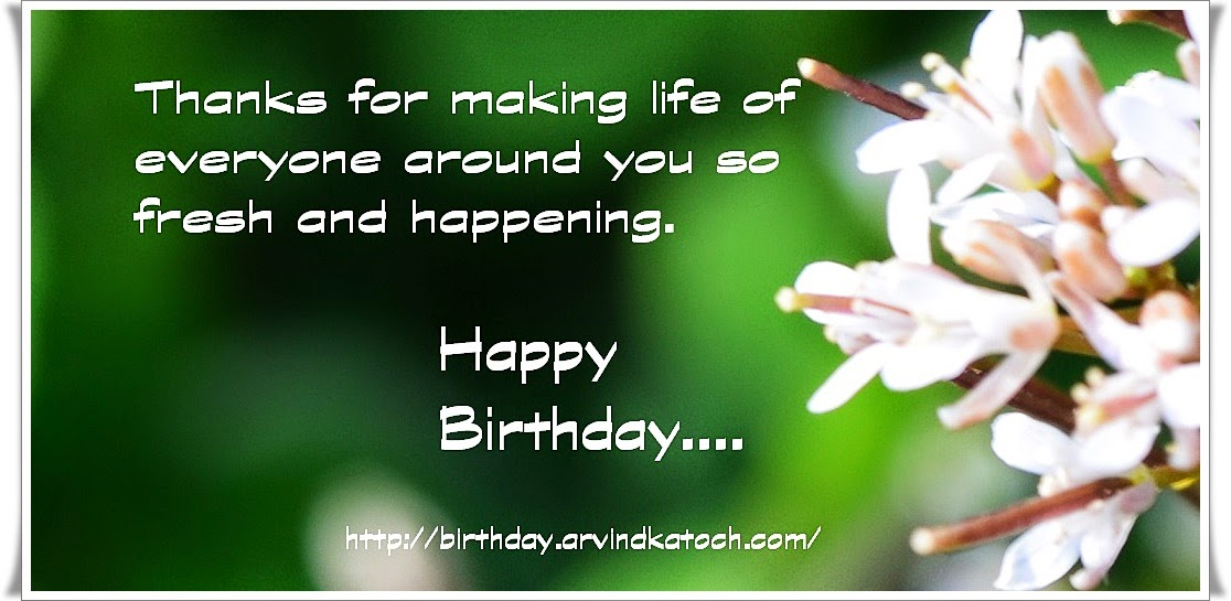 life, fresh, happening, birthday card, picture card, Happy Birthday,