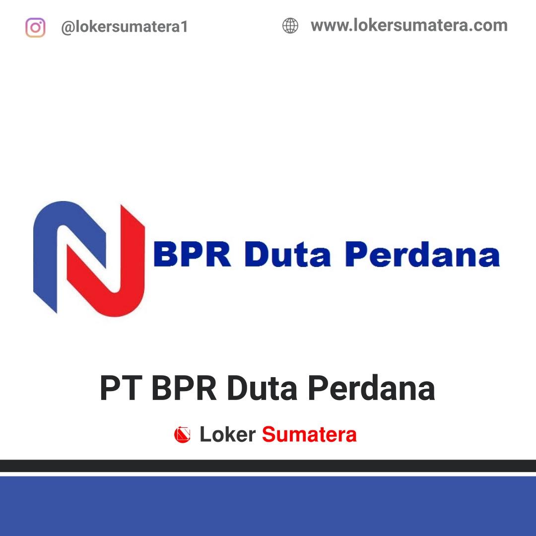 Lowongan Kerja Pekanbaru: PT BPR Duta Perdana September 2020