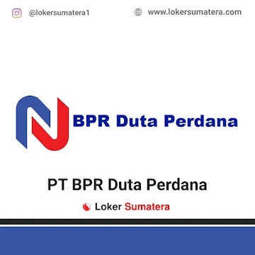 Lowongan Kerja Pekanbaru: PT BPR Duta Perdana Mei 2021